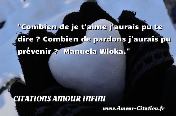 Combien De Je Taime Amour Citation Amour Citations
