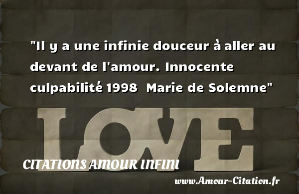 Il Y A Une Infinie Douceur à Amour Citations Amour Infini